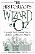 The Historian's Wizard of Oz 1st Edition 9780275974190 0275974197