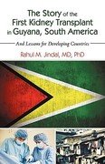 The Story of the First Kidney Transplant in Guyana, South Americ 0 9781440173875 1440173877