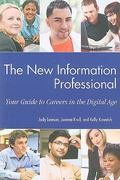 The New Information Professional 1st Edition 9781555706982 1555706983