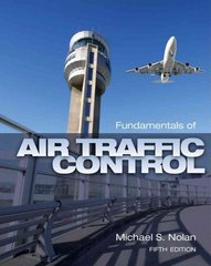 Fundamentals of Air Traffic Control 5th Edition 9781435482722 1435482727