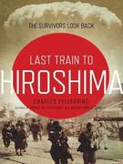 The Last Train from Hiroshima 0 9781400165636 1400165636