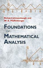 Foundations of Mathematical Analysis 1st Edition 9780486477664 0486477665