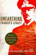 Unearthing Franco's Legacy 1st edition 9780268032685 0268032688
