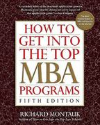 How to Get Into the Top MBA Programs, 5th Edition 5th edition 9780735204508 0735204500