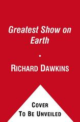 The Greatest Show on Earth 1st Edition 9781416594796 1416594795