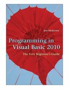 Programming in Visual Basic 2010 1st Edition 9780521721110 0521721113