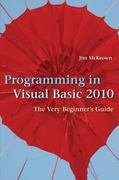 Programming in Visual Basic 2010 1st Edition 9780511686832 0511686838