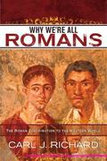 Why We're All Romans 1st Edition 9780742567788 0742567788
