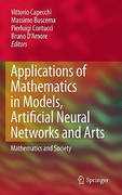 Applications of Mathematics in Models, Artificial Neural Networks and Arts 1st edition 9789048185801 9048185807
