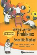 Solving Everyday Problems with the Sci. . 1st Edition 9789814304047 9814304042