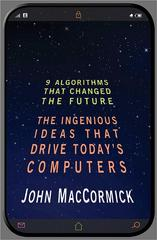 Nine Algorithms That Changed the Future 1st Edition 9781400839568 1400839564