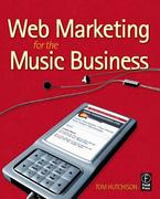 Web Marketing for the Music Business 2nd Edition 9781136122224 1136122222