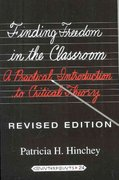 Finding Freedom in the Classroom 7th edition 9781433108808 1433108801
