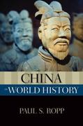 China in World History 1st Edition 9780195381955 0195381955