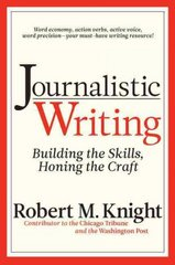 Journalistic Writing 3rd Edition 9781933338385 1933338385