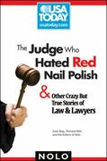 The Judge Who Hated Red Nail Polish 1st edition 9781413311914 1413311911
