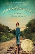 Moon Over Manifest 1st Edition 9780385738835 0385738838