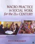 Macro Practice in Social Work for the 21st Century 2nd Edition 9781483300801 1483300803