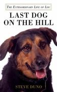 Last Dog on the Hill 1st edition 9780312600495 0312600496