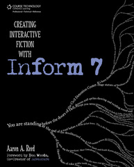 Creating Interactive Fiction with Inform 7 1st Edition 9781435455061 1435455061