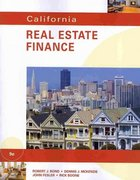 California Real Estate Finance 9th Edition 9780538798327 0538798327