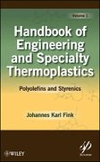 Handbook of Engineering and Specialty Thermoplastics, Polyolefins and Styrenics 1st edition 9780470625835 047062583X