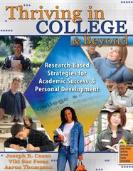 Thriving in College and Beyond 1st edition 9780757567087 0757567088