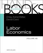 HANDBOOK OF LABOR ECONOMICS, VOL 4B 0 9780444534521 0444534520
