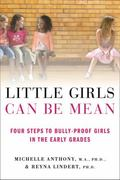 Little Girls Can Be Mean 1st Edition 9781429964807 1429964804