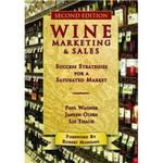 Wine Marketing and Sales 2nd edition 9781934259252 193425925X