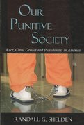 Our Punitive Society 1st Edition 9781577666325 1577666321