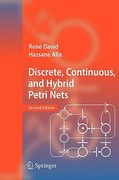 Discrete, Continuous, and Hybrid Petri Nets 2nd edition 9783642106682 3642106684