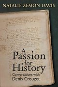 A Passion for History 0 9781931112970 1931112975