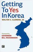 Getting to Yes in Korea 0 9781594514074 1594514070
