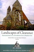 Landscapes of Clearance 1st Edition 9781598742671 1598742671