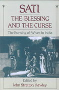 Sati, the Blessing and the Curse 1st Edition 9780195077742 0195077741