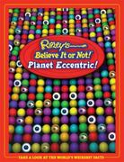 Ripley's Believe It Or Not! Planet Eccentric 0 9781893951105 1893951103