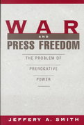 War and Press Freedom 0 9780195099461 019509946X