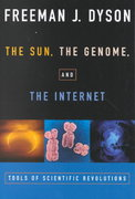 The Sun, The Genome, and The Internet 1st Edition 9780195139228 0195139224