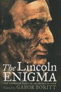 The Lincoln Enigma 0 9780195156263 0195156269