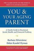 You and Your Aging Parent 4th edition 9780195313161 019531316X