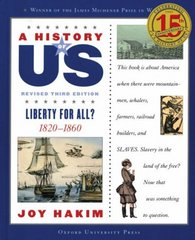 A History of US: Liberty for All 3rd Edition 9780195327199 0195327195