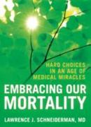 Embracing Our Mortality 1st edition 9780195339451 0195339452