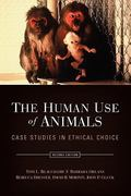 The Human Use of Animals 2nd Edition 9780195340198 0195340191