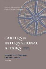 Careers in International Affairs 8th edition 9781589011991 1589011996
