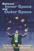 Between Inner Space and Outer Space 0 9780198502548 0198502540