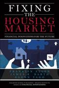 Fixing the Housing Market 1st edition 9780137011605 0137011601