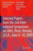 Selected Papers from the 2nd International Symposium on UAVs, Reno, U. S. A. , June 8-10, 2009 1st edition 9789048187638 904818763X