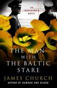 The Man with the Baltic Stare 1st edition 9780312372927 0312372922