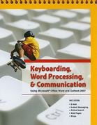 Keyboarding, Word Processing, and Communication 1st Edition 9780133639841 0133639843